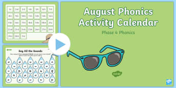 Phase 4 August Phonics Activity Calendar PowerPoint - Reading, Spelling, Game, Starter, Sounds
