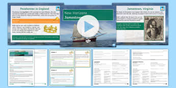 New Horizons Lesson 2: Jamestown Differentiated Lesson Pack - Colony, John Smith, Powhatan, Pocahontas, King James I, America, Virginia