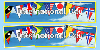 International Day Display Banner - International Day Display Banner, international day, international, display, banner, sign, poster, internationally, global, worldwide, countries, around the world, special day, common, day