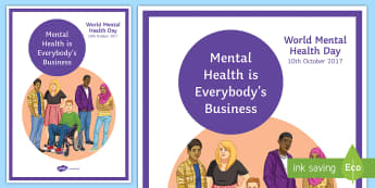 Everybody's Business A4 Display Poster - Mental Health Awareness, World mental health awareness, mental health, depression, counselling