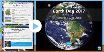 Earth Day Information PowerPoint English/Mandarin Chinese - KS2 Earth Day (April 22nd), information, Geography, PHSE, environment, pollution, climate change, fo