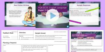 AQA GCSE English Language Paper 2, Question 5 Lesson Pack - Non Fiction Writing