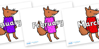 Months of the Year on Small Fox 3 to Support Teaching on Fantastic Mr Fox - Months of the Year, Months poster, Months display, display, poster, frieze, Months, month, January, February, March, April, May, June, July, August, September