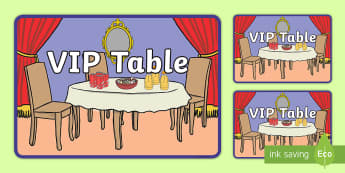 VIP Table Sign - very important person, lunch table, class table, people, chair