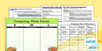 PlanIt - Computing Year 4 - Photo Stories Unit Assessment Pack - computing, photo, planit, stories, ict, 2014, planning, ks2