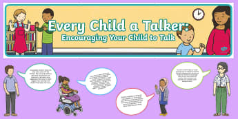 Every Child a Talker Display Pack - EYFS, Early Years, literacy, speaking and listening, Communication and Language, talking, speech.