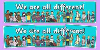 multicultural display, we are all different, banner, bullying, diversity, discrimination, behaviour, display banner, acceptance, differences
