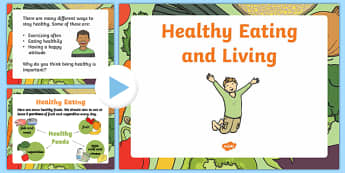 Healthy Eating and Living PowerPoint - EYFS, health, food