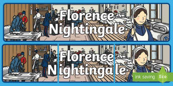 Florence Nightingale Display Banner - Nurse, Lady with the Lamp, display banner, sign, poster, Crimean War, health, hospital