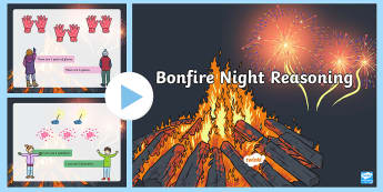 Bonfire Night Reasoning PowerPoint - reasoning, numeracy, bonfire night, fireworks, literacy, events and festivals, November 5th