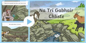 The Three Billy Goats Gruff Na Trí Gabhair Cliste PowerPoint Gaeilge - The Three Billy Goats Gruff Gaeilg, droichéád, troll, gabhair, cliste, Irish, finscéal,Irish