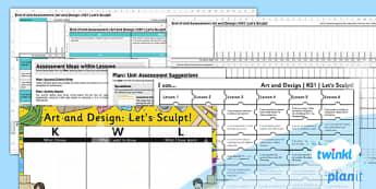 Art: Let's Sculpt KS1 Unit Assessment Pack
