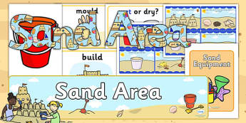 EYFS Sand Area Classroom Set Up Pack - sand area, classroom, set up
