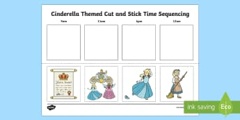 Cinderella Themed Cut and Stick Time Sequencing Activity Sheet - Cinderella Themed Cut and Stick Time Sequencing Activity Sheet - cinderella, time sequencing, cinder
