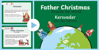 Father Christmas Around the World PowerPoint English/Afrikaans - December, celebrate, traditions, facts, Desember, tradisies, EAL