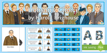 Hobson's Choice Display Pack - Hobson's Choice, Harold Brighouse, Henry Hobson, Maggie Hobson, Willie Mossop, Vickey Hobson, Alice