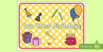 Our Class Birthdays A4 Display Poster - Our Class Birthdays A4 Display Banner - birthdays, class management, austrailia, austrila, poster,di
