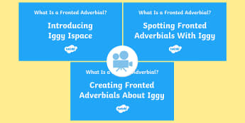 SPaG-Tastic! : Iggy Ispace's Fronted Adverbials KS2 Video Pack - spag, gps, spaghtastic, video, iggy, ispace, fronted adverbial, Y4, year 4, Twinkl Go, twinkl go, TwinklGo, twinklgo
