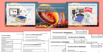 Fairground Transformations Project - maths, KS 3, KS 4, geometry, scream machine, transformations, enlargement, reflection, translation, rotation, group work, project, design