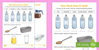 How Much Does It Hold? Activity Sheet - How Much Does It Hold? Capacity, More than, Less than, Empty, Full, , Half Full, Nearly Full, Nearly