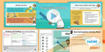 PE: Striking and Fielding: Successful Striking Year 3 Lesson Pack 3