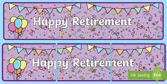 Happy Retirement Display Banner - goodbye, leaving, messages, sorry you're leaving, we will miss you