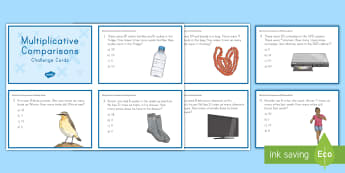 Multiplicative Comparisons  Challenge Cards - multiplication, multiplicative comparisons, times as many, algebra, algebraic thinking, fourth grade