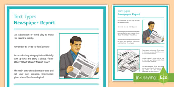 Features of a Newspaper Report Display Poster - Text Types Guide Newspaper Report Display Poster - newspaper report, how to write a newspaper report