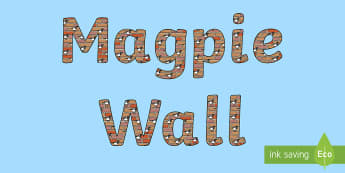 Magpie Wall Display Lettering - pie corbett, working wall, wow owrds, verbs, adverbs
