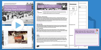 The Victorians - Putting Them in Context Teaching Pack - victorians, context, pack