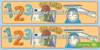 Banderole d'affichage :  Nombres, monnaie et unités de mesure  - chiffres, mathématiques, affichage, illustrations, argent,French,