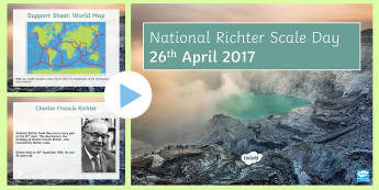 National Richter Scale Day PowerPoint - KS3/4 Special Days, Richter scale, earthquake, earthquakes, magnitude, Charles Richter, Charles Fran