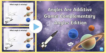 Angles Are Additive Complementary Angles PowerPoint Game - angles, complementary angles, additive angles, measurement, geometry, acute, straight, right, obtuse