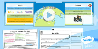 PlanIt - Computing Year 2 - Using the Internet Lesson 2: For Kids Lesson Pack - Y2 PlanIt Computing Using the Internet, internet, safety, search, web, world wide, www, chrome, expl