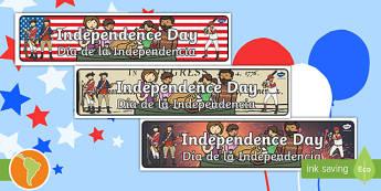 Independence Day Display Banner Pack US English/Spanish (Latin) - Independence Day Display Banner Pack - independence day, banner, abnner, 4th july, spanish, esl