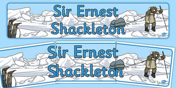 Ernest Shackleton Display Banner - ernest, shackleton, display