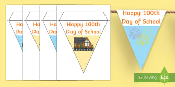100 Days of School Display Bunting - 100 Days of School, hundred, 100, school, celebrate, milestones, nz, new zealand