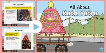 KS1 All About Rath Yatra PowerPoint - Hinduism, celebration, festival, gods, religion