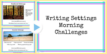 1 Week Y4 Literacy Writing Settings Morning Activities PowerPoint