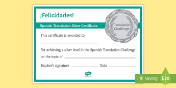 Spanish Translation Challenge Silver Certificate - Competition, Rewards, Diploma, Games, Award, success, felicidades