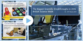 British Science Week: Biggest Breakthroughs PowerPoint - British Science Week, Discoveries, Inventions, scientific breakthroughs, endangered species, solar s
