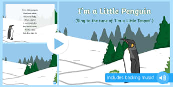 I'm a Little Penguin Song PowerPoint - Winter, snow, season, cold, frost, music, song, singing, penguins, arctic, polar regions, antarctic,
