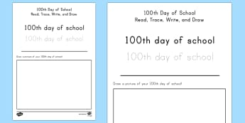 100th Day of School USA Read, Trace, Write and Draw Activity Sheet - 100th Day of School, 100 days of school, read trace write