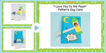 I Love You to the Moon and Back Father's Day Card Craft Instructions PowerPoint