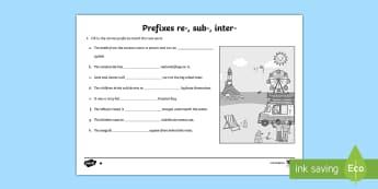 Prefixes re, sub, inter Differentiated Activity Sheets - Prefix, writing, vocabulary, grammar,Australia