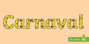 Letras de mural: Carnaval Letras de mural - Carnaval España, cuaresma, decoración de la clase, decoración de carnaval, disfraz, disfrazar,Spa