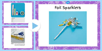 Foil Sparklers Craft Instructions PowerPoint - foil sparklers, craft, instructions, powerpoint