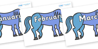 Months of the Year on Blue Horse to Support Teaching on Brown Bear, Brown Bear - Months of the Year, Months poster, Months display, display, poster, frieze, Months, month, January, February, March, April, May, June, July, August, September