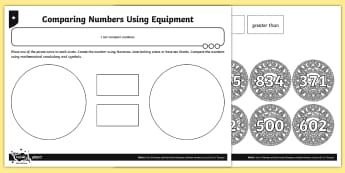 Compare Numbers Using Equipment Activity - Number and Place Value, problem solving, maths mastery, year 3, fun maths, hundreds, tens, ones, num