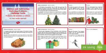 Addition and Subtraction Word Problems Christmas Maths Challenge Cards English/Romanian - Christmas Maths, KS2, Year 5, Y5, Year 6, Y6, multi-step word problems, EAL